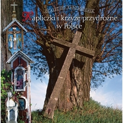 "This next book in the series ""Saved From Oblivion"" is divided into three main parts: roadside crosses, shrines and Polish holy shrines. The author, a well-known ethnographer describes the most interesting and beautiful forms of roadside architecture in di"