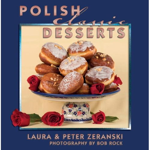 Polish art center polish classic desserts no traditional polish feast is complete without a sweet ending as simple and inviting as forumfinder Image collections