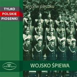 A selection of patriotic songs sung throughout the 20th century by the Polish Army beginning with 1933 (selection 6) through 1986 (selections 7  and 10). Accompanying the Polish Army are a variety of well known soloists and choirs including: Jozef Wojtan,