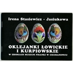 In the town of Ciechanowiec in northeastern Poland is a very special museum dedicated to the history of Polish Easter eggs (pisanki).  This booklet was published to highlight one segment of their collection: Pisanki from the Lowicz and Kurpie regions made