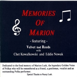Memories of Marion featuring Velvet and Reeds with Chet Kowalkowski and Eddie Nowak.  A tribute to Marion Lush.