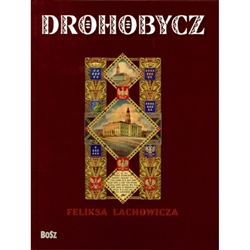 "This book contains reproductions of some of the most original works by Feliks Lachowicz, a native of Drohobycz. The watercolour cycles ""Urycz In Legends"" and ""The History of the town of Drohobycz"", as well as the watercolours and drawings from the series"
