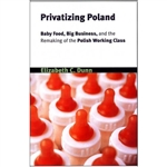 "Privatizing Poland examines the effects privatization has on workers' self-concepts; how changes in ""personhood"" relate to economic and political transitions; and how globalization and foreign capital investment affect Eastern Europe's integration into th"