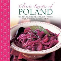 Explore the rich and varied delights of Polish cuisine, where good food and hospitality are at the heart of everyday life; here are classic recipes for Red Borscht, Hunters Stew, Carp with Horseradish Sauce, Mushroom Dumplings, Spiced Red Cabbage, Honey a