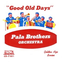 In 1961 three brothers formed a band: Chester Pala on trumpet, Wally Pala on drums and vocals, and Al Pala on accordion and arrangements.  They were joined by Jules Preda on sax and clarinet, and William (Bill) Pokusa on bass.