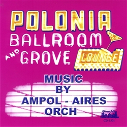 "For those who wonder how the name ""Ampol Aires"" came about, the Am in Ampol Aires stands for American, and the pol stands for Polish, the Aires simply stands for exactly what it means, aires  or melodies."