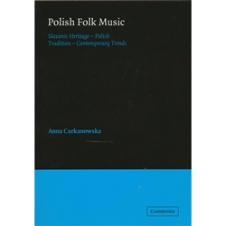 This study of Polish folk music examines the history and practice of the musical tradition while offering an illuminating view of a culture and its social activities. Anna Czekanowska analyzes the vocal and instrumental traditions of Polish folk music