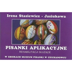 In the town of Ciechanowiec in northeastern Poland is a very special museum dedicated to the history of Polish Easter eggs (pisanki). This booklet was published to highlight one segment of their collection: Eggs decorated by applying a variety of material
