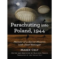 This firsthand account, never before published in English, details a secret World War II mission in 1944 called Operation Salamander, in which Tadeusz Chciuk (writing as Marek Celt) parachuted into German-occupied Poland with the enigmatic political