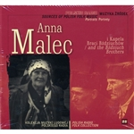 This 2 CD album of recordings of one of the most outstanding Polish folk singers, Anna Malec of Jedrzejówki and the Band of Brothers Bzdziuchów from Alexandrov Bilgoraj (Lublin area) is a testament to the legacy of traditional music with ro