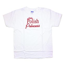 So what if you're not really descended from Polish royalty, we won't tell if you don't, and with this Polish Princess T-shirt who would doubt you?
