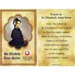 St Elizabeth Anne Seton Holy Card This unique prayer card contains a third class relics on the front with the prayer on the back. Please note that these are third class relics and are not first or second class with a piece of cloth touched to the relics.