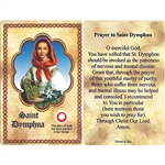 St Dymphna Holy Card This unique prayer card contains a third class relics on the front with the prayer on the back. Please note that these are third class relics and are not first or second class with a piece of cloth touched to the shrine.