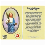 St Lucy Holy Card This unique prayer card contains a third class relics on the front with the prayer on the back. Please note that these are third class relics and are not first or second class with a piece of cloth touched to the shrine.