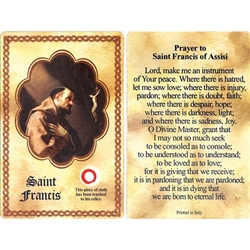 St Francis Holy Card This unique prayer card contains a third class relics on the front with the prayer on the back. Please note that these are third class relics and are not first or second class with a piece of cloth touched to the relics.