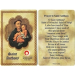 St Anthony Holy Card This unique prayer card contains a third class relics on the front with the prayer on the back. Please note that these are third class relics and are not first or second class with a piece of cloth touched to the relics.