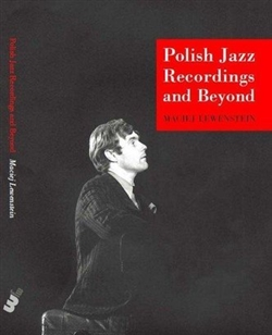 This book is a guide to Polish jazz recordings on CDs. It describes over 1700 discs in a systematic and organized way, with artists' names arranged alphabetically. It goes often beyond jazz and describes also discs with contemporary classical music or roc