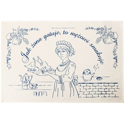 "Tapestry of folk wisdom   ""Jak żona gotuje, to mężowi smakuje"". -  What the wifey cooks to dine, always suits her hubby fine.