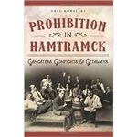 The National Prohibition Act was no match for Hamtramck. Once a small farming village, Hamtramck grew to be a major industrial city in just a decade. With that came enormous social problems and a peculiar concept that the legality of alcohol