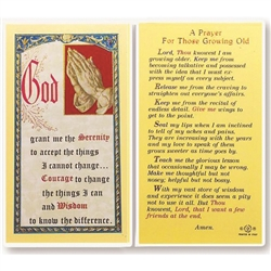 Prayer for Growing Old - Holy Card.  Holy Card Plastic Coated. Picture is on the front with the Serenity Prayer, text is on the back of the card.