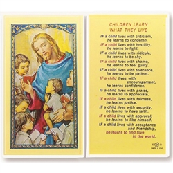 Children Learn What They Live - Holy Card.  Holy Card Plastic Coated. Picture is on the front, text is on the back of the card.