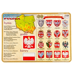 Large and colorful two sided plasticized placemat featuring 16 Polish historical eagles next to the National Anthem. On the reverse side is a modern day political map of Poland and an outline of the present day system of government. Polish language only.