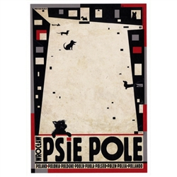 Polish poster designed in 2015 by artist Ryszard Kaja to promote tourism to Poland. Psie Pole is one of the five administrative districts of Wroclaw, Poland. It has now been turned into a post card size 4.75 x 6.75