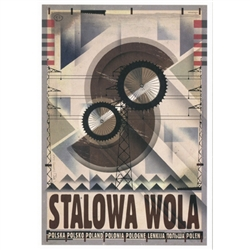 Polish poster designed in 2015 by artist Ryszard Kaja to promote tourism to Poland. Stalowa Wola is located in southeastern Poland.