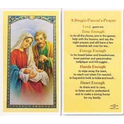 Single Parent - Holy Card.  Plastic Coated. Picture is on the front, text is on the back of the card.