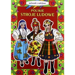 Large coloring book featuring 11 Polish regional folk costumes.  Includes color stickers.