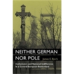 """Neither German nor Pole"" examines how the inhabitants of one of Europe's most densely populated industrial districts managed to defy clear-cut national categorization, even in the heyday of nationalizing pressures at the turn of the twentieth century."