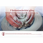 Published by the Ceramic Museum In Boleslawiec. Everything you always wanted to know about the history and story of stoneware from the town of Boleslawiec.  Also lists the stories and works of  23 of the major stoneware producers. Lots of color photograph
