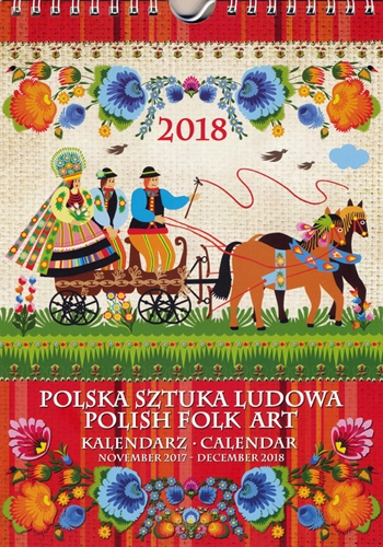 Polish Art Center - 2018 Polish Folk Art Calendar - Polska Sztuka ...