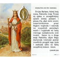 Saint Barbara - Sw. Barbara Holy Card with Medallion.   Holy Card Plastic Coated. Picture is on the front, Polish text is on the back of the card. Note: the plastic is slightly 'wrinkled' around the medallion which is not meant to be removed.