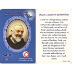 Healing Saint Pio is the Patron of those with Pain and those in need of Healing. This unique prayer card contains a third class relics on the front with the prayer on the back. The piece of cloth has been touched to his relics.