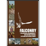 Falconry - Its Influence on Biodiversity And Cultural Heritage in Poland And Across Europe