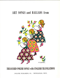 This is a collection of 42 popular Polish Art Songs and Ballads with piano accompaniment all with English translations.
