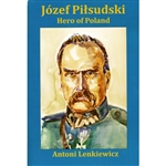 Jozef Pilsudski (1868-1935) is the heroic and controversial leader of  the reconstituted Poland that emerged out of World War I. He was a  revolutionary who defeated the Red Armies outside of Warsaw and although  he never held an elected office, he placed