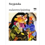 "The next album from the ""Painting"" series presents the life and work of one of the most important and original Polish artists of the 20th century - Zofia Stryjeńska - ""The Princess of Polish painting""."