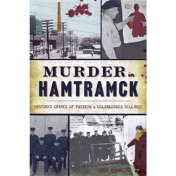 Founded in 1798, Hamtramck shrank in size even as it grew in population. Stuffing tens of thousands of people in 2.1 square miles is bound to breed conflict, and many of those conflicts boiled over into murder. Sunday, September 7, 1884, was supposed to