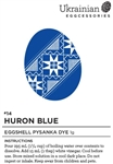 Non-edible chemical dye. Huron Blue is a new darker blue eggshell dye just introduced to Ukrainian EggCessories.  It can give you variations of blue depending on the length of your dye dip. Give it a quick dip for a lighter blue or leave it in for a deep