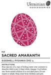 "Non-edible chemical dye. Sacred Amaranth is a strong ""dusty wine rose"" colour pysanka dye that will give you different variations of the colour depending on what colour you have underneath. This is a food based dye, not an aniline dye however it is still"