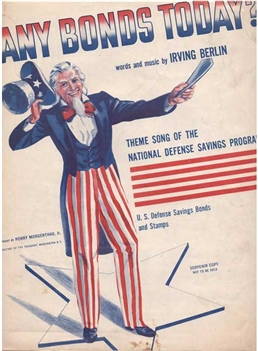 "1941 - Uncle Sam ""Any Bonds Today"" Sheet Music by Irving Berlin"