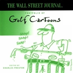 The Wall Street Journal Portfolio of Golf Cartoons