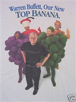 Warren Buffett, Our New Top Banana T-Shirt