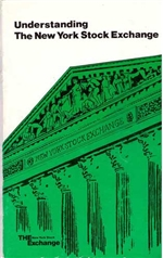 "'Understanding The New York Stock Exchange"" booklet by The NYSE 1976"