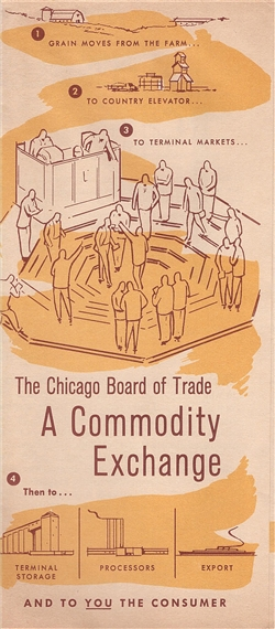 "The Chicago Board of Trade ""A Commodity Exchange"" Pamphlet"