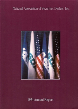 1994 National Assoc. of Securities Dealers (NASD) Annual Report