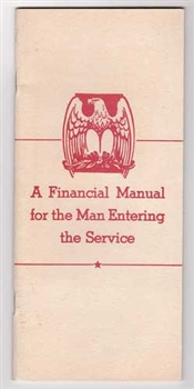 A Financial Manual for the Man Entering the Service - WWII