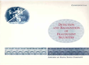Detection of Fraudulent Securities Booklet - American Bank Note Company